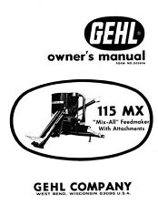 Gehl 115 MX 115MX  Mix-All Feedmaker with Attachments Owners Manual  FREE S&H
