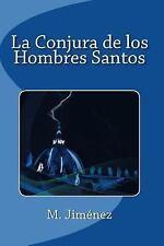 La Conjura de Los Hombres Santos by M Jimenez (2015, Paperback, Large Type)