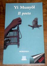 IL POETA Corea Classica Narrativa Romanzo Storico Munyol GIUNTI Edit. 1994
