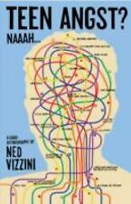 NEW - Teen Angst? Naaah . . . by Vizzini, Ned