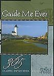 Guide Me Ever : 365 Classic Devotions from Portals of Prayer (2005, Paperback)