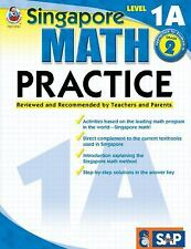 Singapore Math Practice,  Level 1A,  Grade 2, .., , Very Good, 2009-06-01,