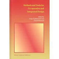 Methods and Tools for Co-Operative and Integrated Design (2003, Hardcover)