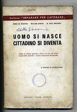 Vidovich-Chirico-Malagoli # UOMO SI NASCE CITTADINO SI DIVENTA # Padus 1965