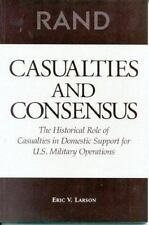 Casualties and Consensus: The Historical Role of Casualties in Domestic Support