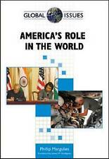 America's Role in the World (Global Issues (Facts on File)) by