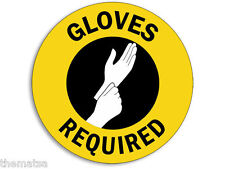 """GLOVES REQUIRED SAFETY HEALTH 4"""" HELMET TOOLBOX STICKER DECAL MADE IN USA"""