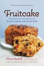 Fruitcake: Heirloom Recipes and Memories of Truman Capote and Cousin-ExLibrary