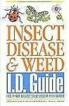 Insect, Disease & Weed I.D. Guide: Find-It-Fast Organic Solutions for -ExLibrary
