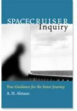 Spacecruiser Inquiry by A. H. Almaas (2002, Paperback)