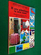 E ORA ABBELLISCO LA MIA CASA ! , Ed Capitol (1976) Idee per l'arredamento