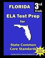Florida 3rd Grade ELA Test Prep : Common Core Learning Standards by Teachers...