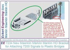 EE 7234 NEW Marklin HO Bracket and Clip for Attaching Signals to Plastic Bridges