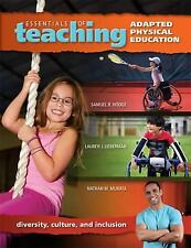 Essentials of Teaching Adapted Physical Education by Hodge Lieberman, Murata