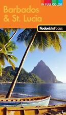Fodor's In Focus Barbados & St. Lucia, 2nd Edition (Full-color Travel -ExLibrary