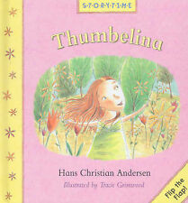 Thumbelina (Storytime Flip the Flap), Hans, Christian, New Book
