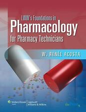 Pharmacology for Pharmacy Technicians by W. Renee Acosta (2009, Paperback)