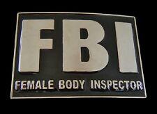 FBI FEMALE BODY INSPECTOR BELT BUCKLE FUNNY SEXY INSPECTORS BOUCLE DE CEINTURE