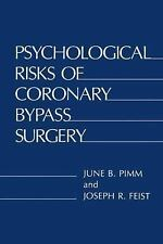 Psychological Risks of Coronary Bypass Surgery-ExLibrary