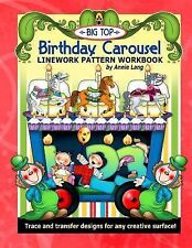 Big Top Birthday Carousel : Linework Pattern Workbook by Annie Lang (2015,...