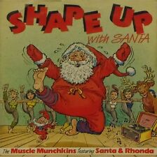 """THE MUSCLE MUNCHKINS  'SHAPE UP WITH SANTA' UK PICTURE SLEEVE 7"""" SINGLE"""