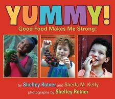 Yummy!: Good Food Makes Me Strong!-ExLibrary