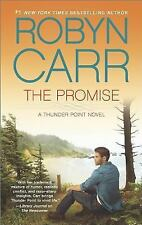Thunder Point: The Promise by Robyn Carr (2014, Paperback)