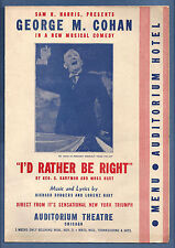 "George M. Cohan ""I'D RATHER BE RIGHT"" Rodgers & Hart 1938 Chicago Hotel Menu"