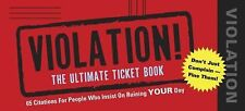 Violation!: The Ultimate Ticket Book by Napoli, James