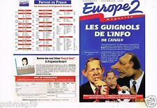 Publicité Advertising 1993 (2 pages) Radio Europe 2 Les Guignols de l'info