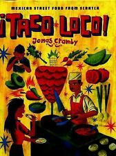 Taco Loco : Mexican Street Food from Scratch by Jonas Cramby (2016, Hardcover)