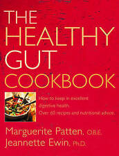 The Healthy Gut Cookbook: How to Keep in Excellent Digestive Health with 60 Rec…