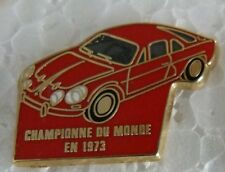 RARE PIN'S ALPINE RENAULT A 110 BERLINETTE CHAMPION 1973 ZAMAC BALLARD DORE