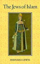 The Jews of Islam Princeton Paperbacks