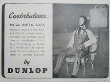 10/1945 PUB DUNLOP COMBINAISON ANTI-G SUIT FIGHTER PILOT PILOTE RAF ORIGINAL AD