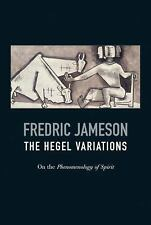 The Hegel Variations: On the Phenomenology of the Spirit-ExLibrary