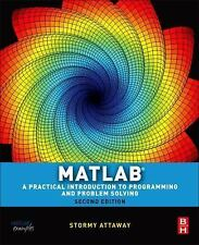 Matlab : A Practical Introduction to Programming by Stormy Attaway [2nd Edition]
