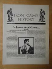 IRON GAME HISTORY bodybuilding muscle magazine booklet/ED JUBINVILLE 1-94