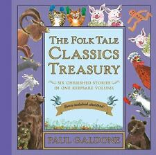 The Folk Tale Classics Treasury with downloadable audio, Galdone, Paul