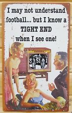 Wife loves Tight End TIN SIGN funny football sports bar metal retro decor 51 OHW