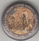 WW1 Australia ANZAC RSA Building Fund Leisure Moments 32mm tin badge, soldiers