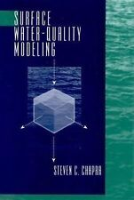 Surface Water Quality Modeling by Steven C. Chapra (1996, Hardcover)