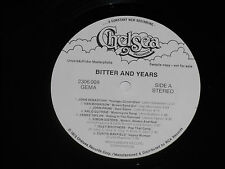 BITTER AND YEARS - (Van Morrison, Dion...) LP Chelsea Promo Archiv-Copy mint