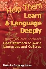 Help Them Learn a Language Deeply! : Francois Victor Tochon's Deep Approach...