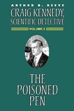 The Poisoned Pen by Arthur B. Reeve (2000, Paperback)