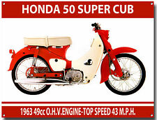 HONDA 50 SUPER CUB MOPED METAL SIGN.(A3 SIZE) VINTAGE HONDA MOPEDS.
