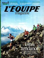 L'EQUIPE MAGAZINE N°1623 24 AOUT 2013  SPECIAL TRAIL/ MONT-BLANC/ SHERPA/ HAWKER