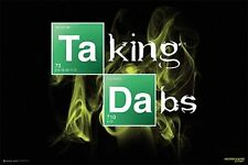 TAKING DABS - WEED POSTER - 24x36 MARIJUANA SMOKING POT 10855