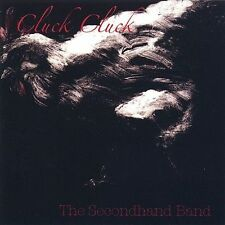 Cluck Cluck, Secondhand Band, Good Single