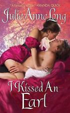 I Kissed an Earl (Pennyroyal Green Series) by Long, Julie Anne, Good Book